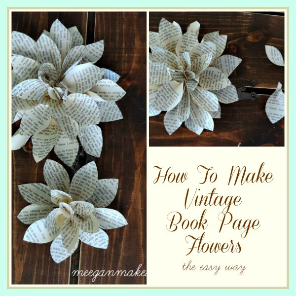 How To Make Vintage Book Page Flowers The Easy Way