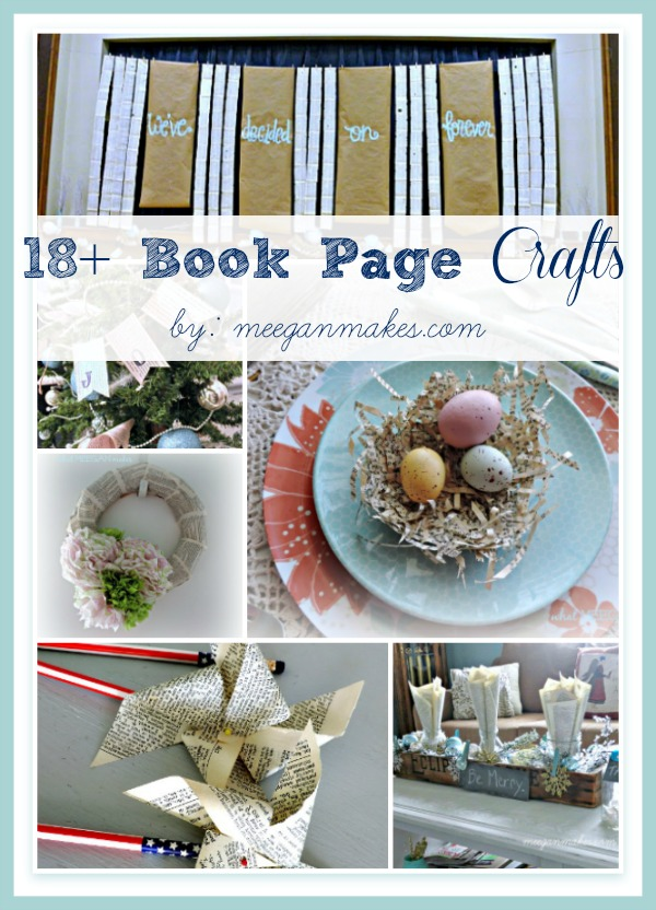 18+ Book Page Crafts by meeganmakes