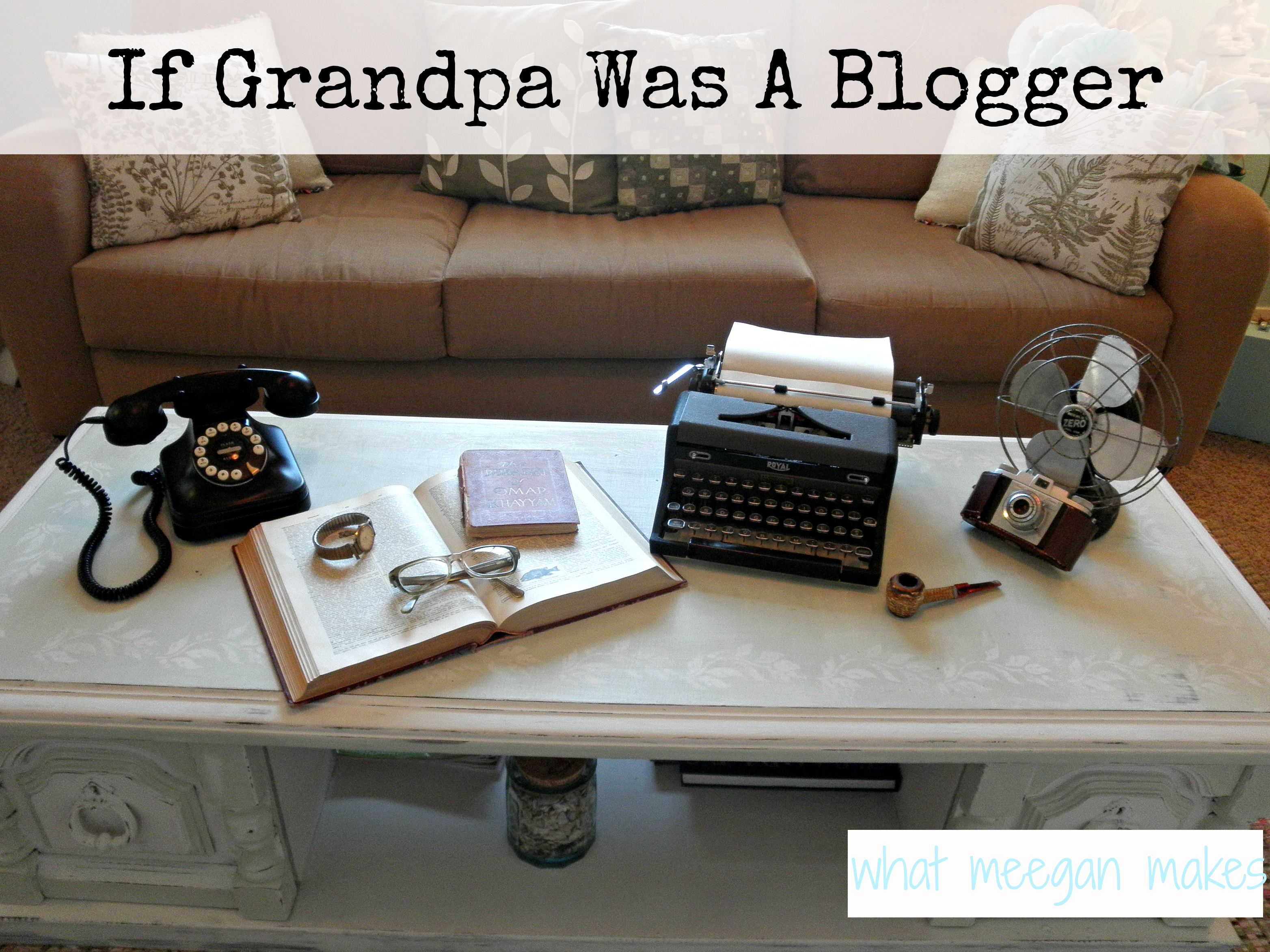 If grandpa was a blogger