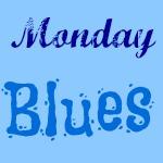 I've Got The Monday Blues