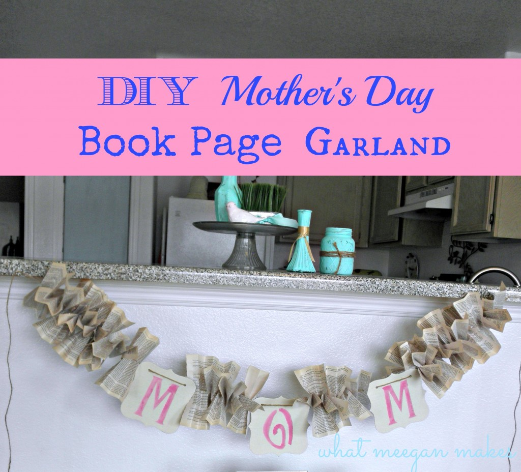 Mothers Day Book Page Garland