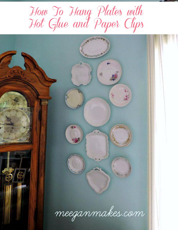 How To Hang Plates with Hot Glue and Paper Clips