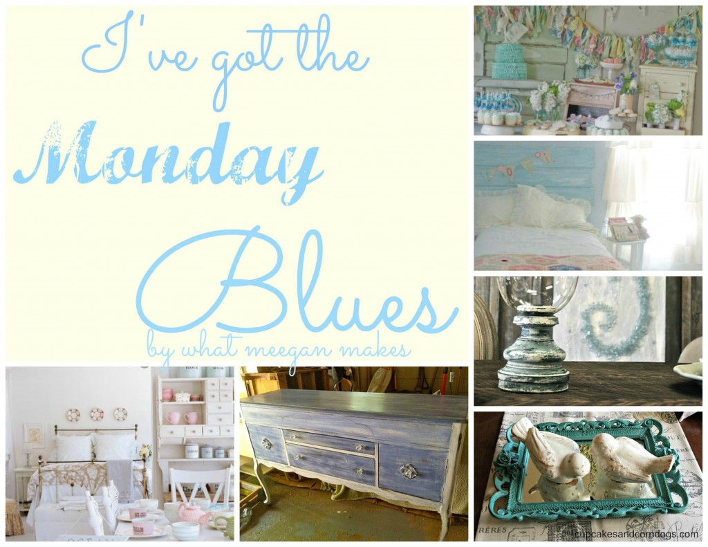 I've Got The Monday Blues with Shabby Chic