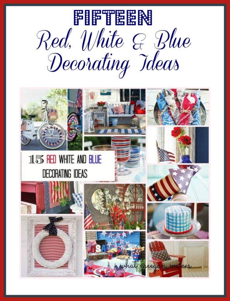 Fifteen Red, White & Blue Decorating Ideas