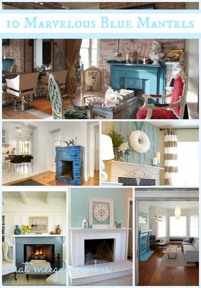 I've Got The Monday Blues with 10 Marvelous Blue Mantels