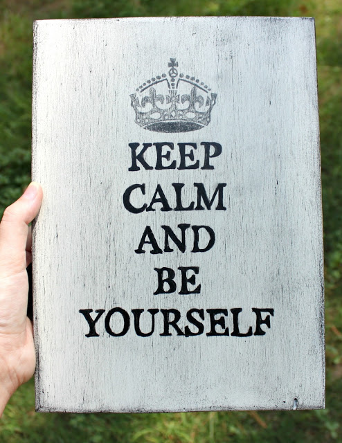 keep calm and be yourself sign