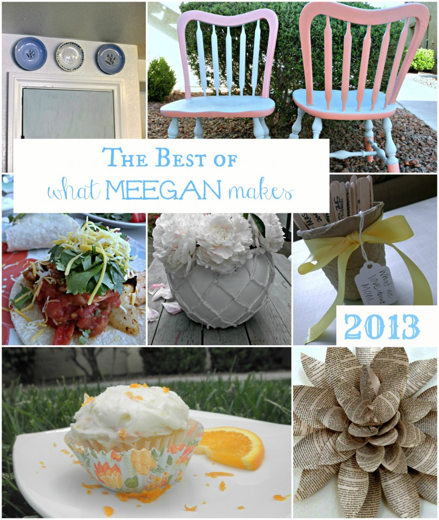 Best of What Meegan Makes 2013