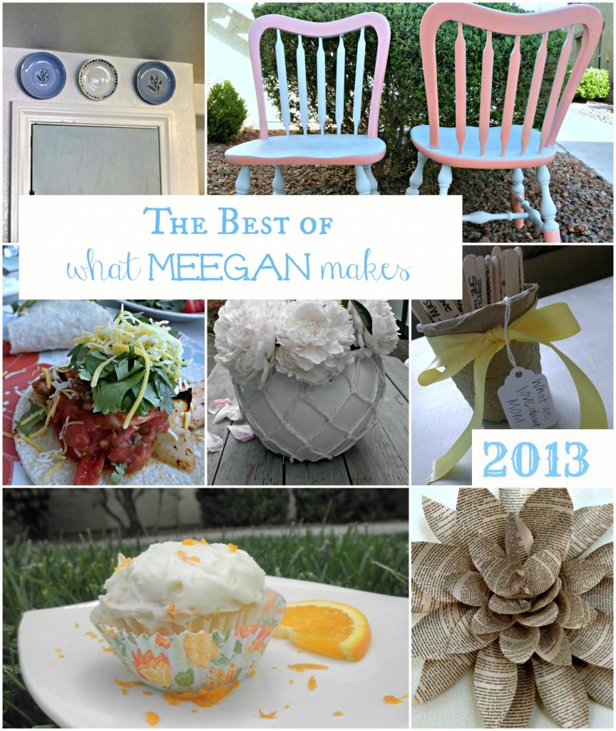 Best of What Meegan Makes 2013