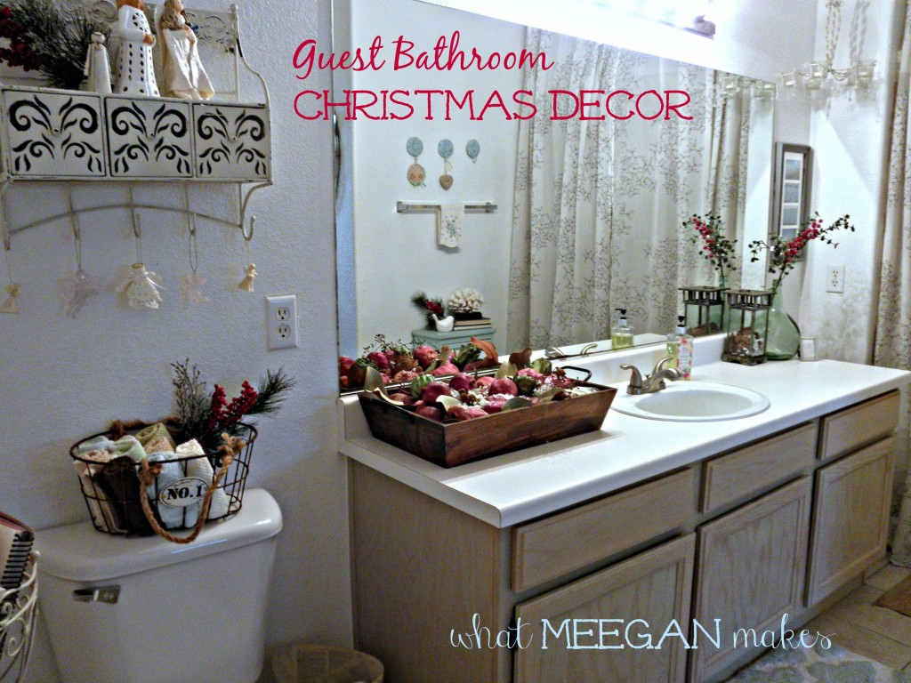 Guest Bathroom Christmas Decor - What Meegan Makes