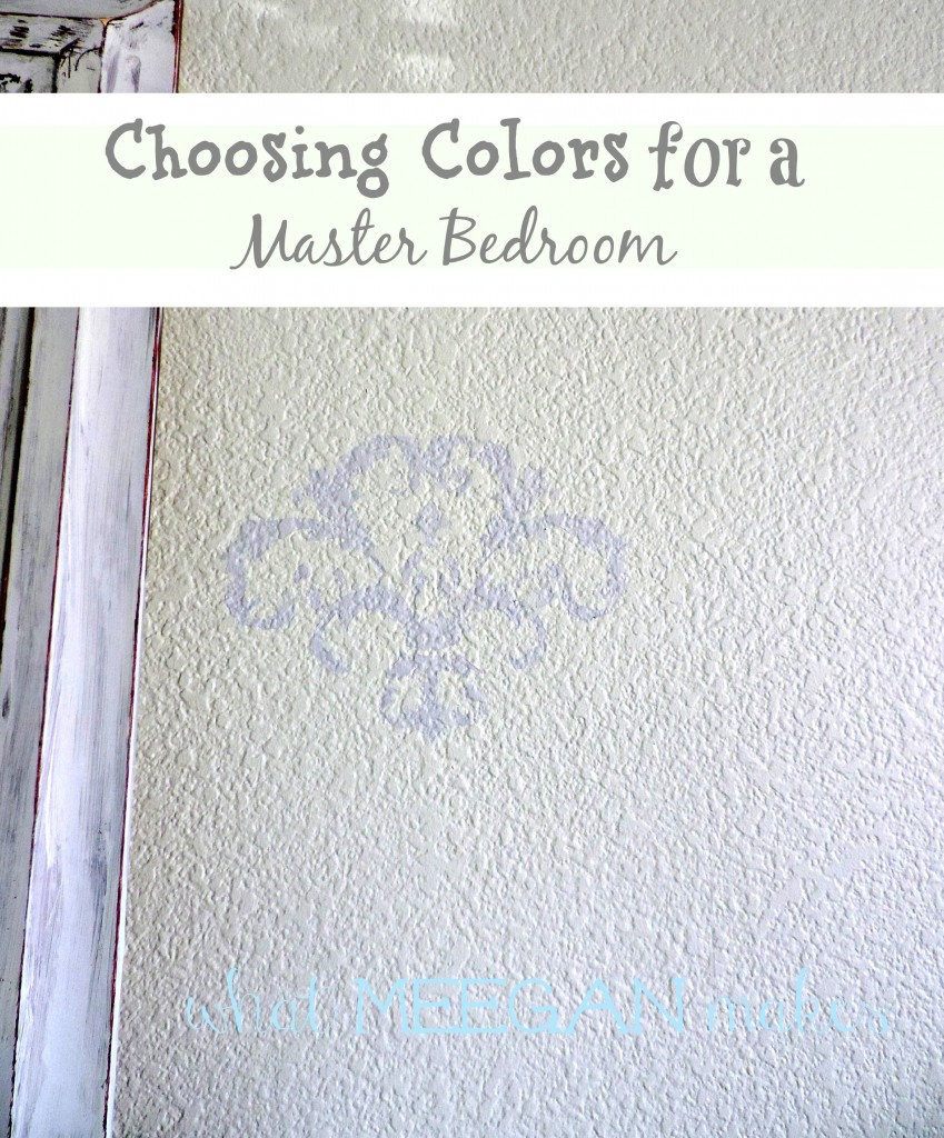 Choosing Colors for a Master Bedroom