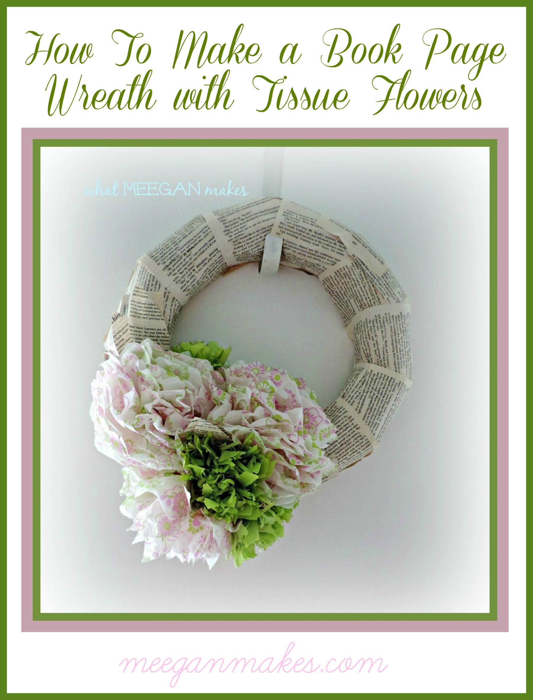 How To Make A Book Page Wreath with Tissue Flowers