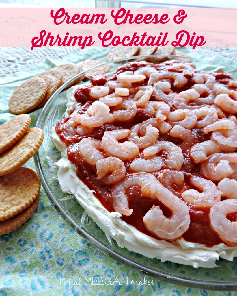Cream Cheese and Shrimp Cocktail Dip - What Meegan Makes