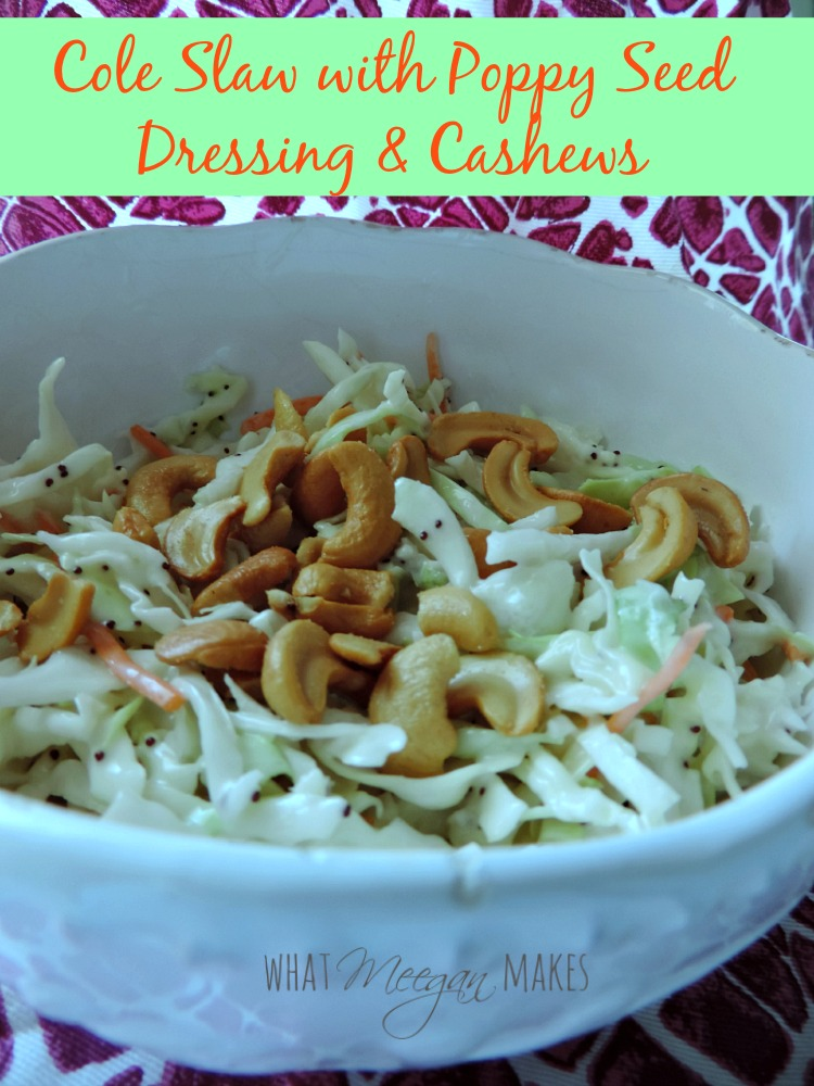 Cole Slaw with Poppy Seed Dressing & Cashews