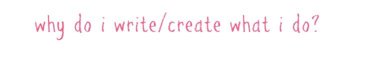 why do i writecreate