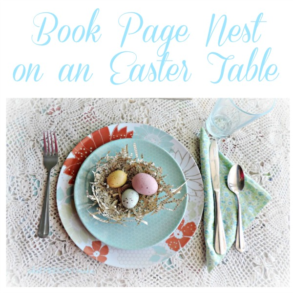 Book Page Nest for Easter Table