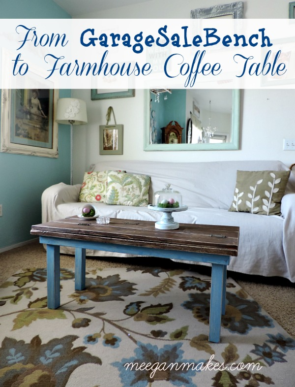 From Garage Sale Bench to Farmhouse Coffee Table meeganmakes.com
