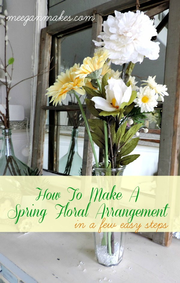 How To Make a Spring Floral Arrangement in a Few EASY Steps