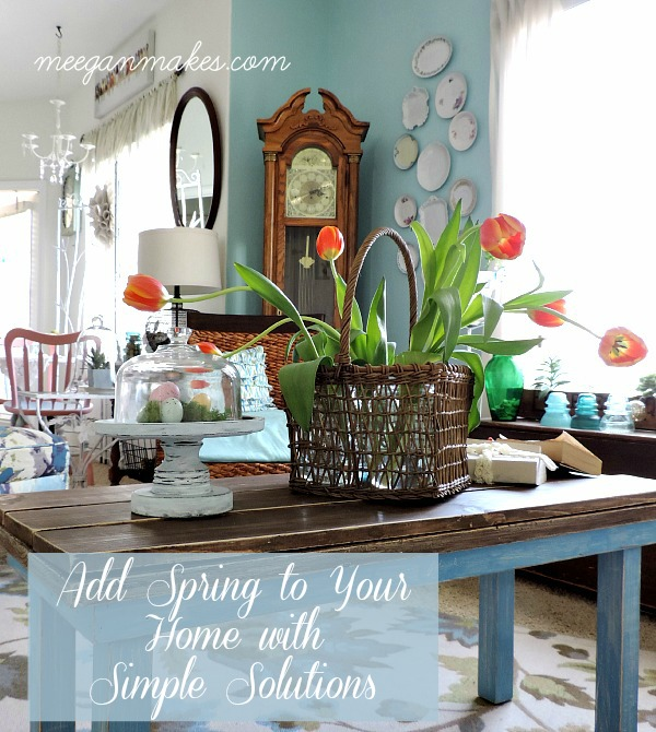 Add Spring to Your Home With Simple Solutions