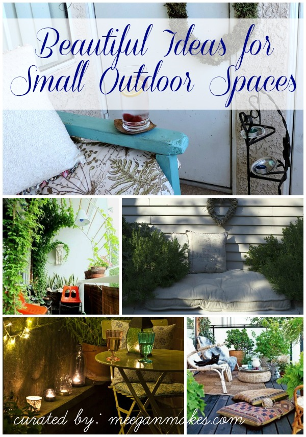 Beautiful Ideas for Small Outdoor Spaces