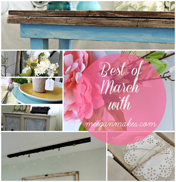 Best of March with meeganmakes.com