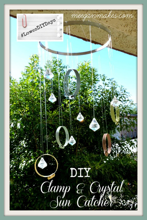 Colorful DIY Clamp & Crystal Sun Catcher #LowesDIYDays