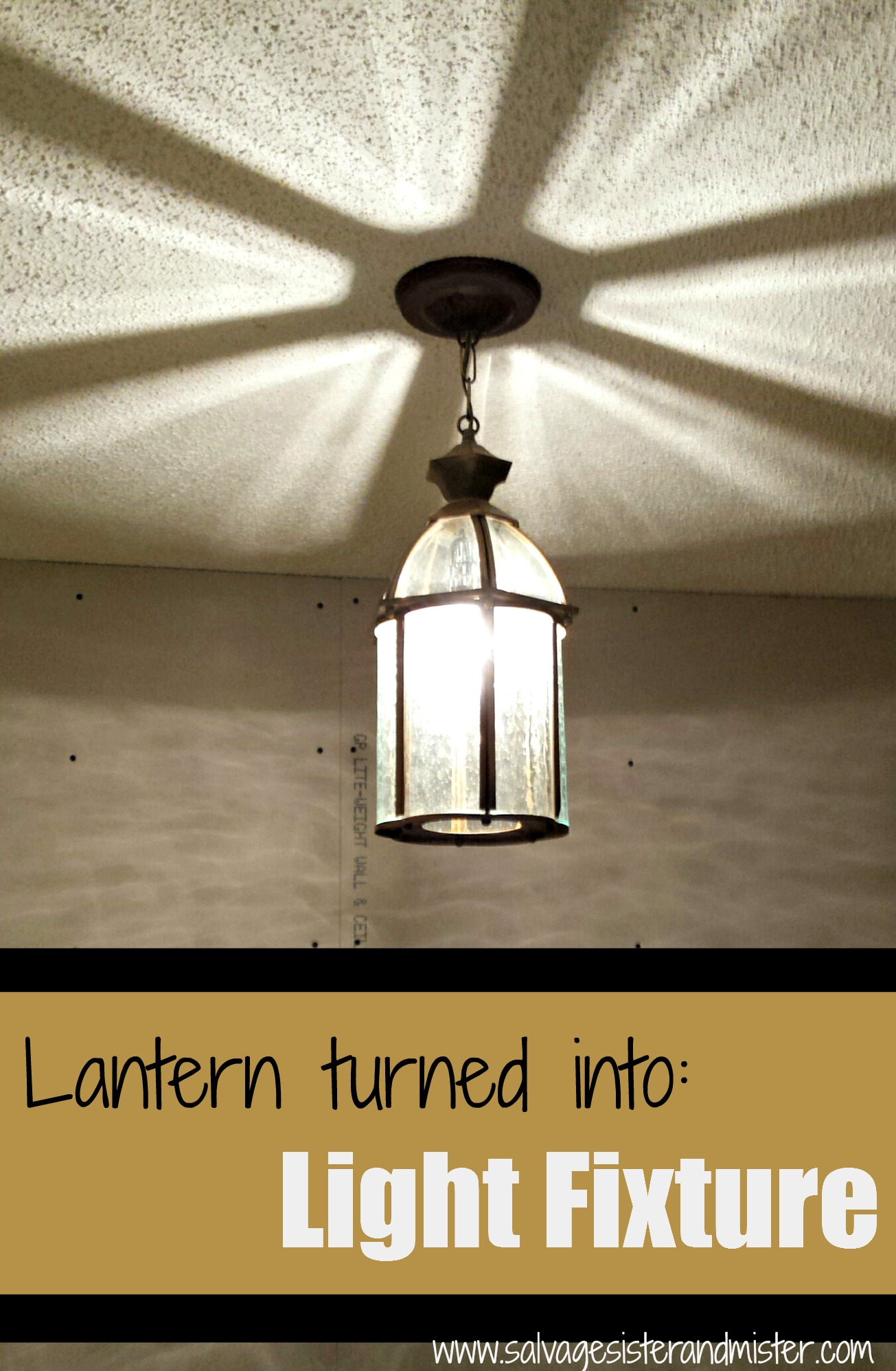 Lantern Turned Into Light Fixture