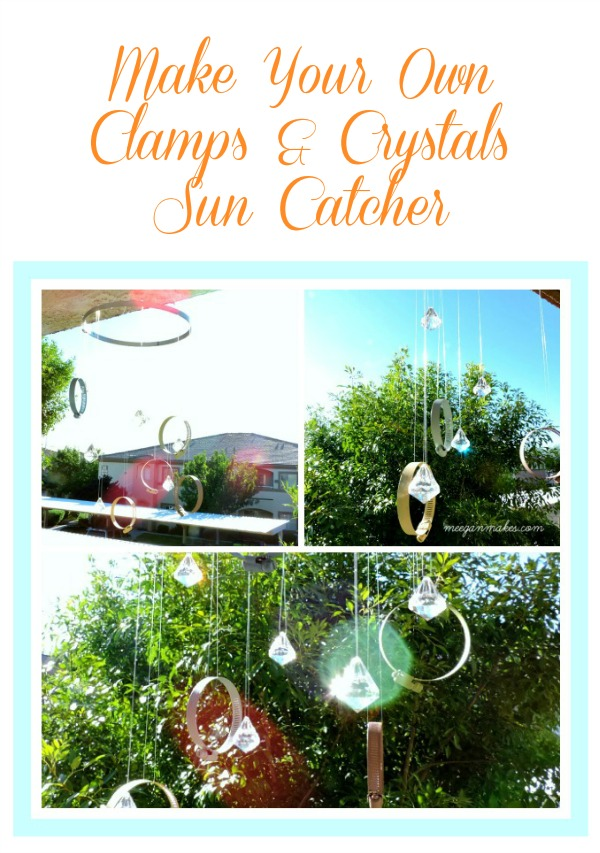 Make You Own Clamps & Crystals Sun Catcher