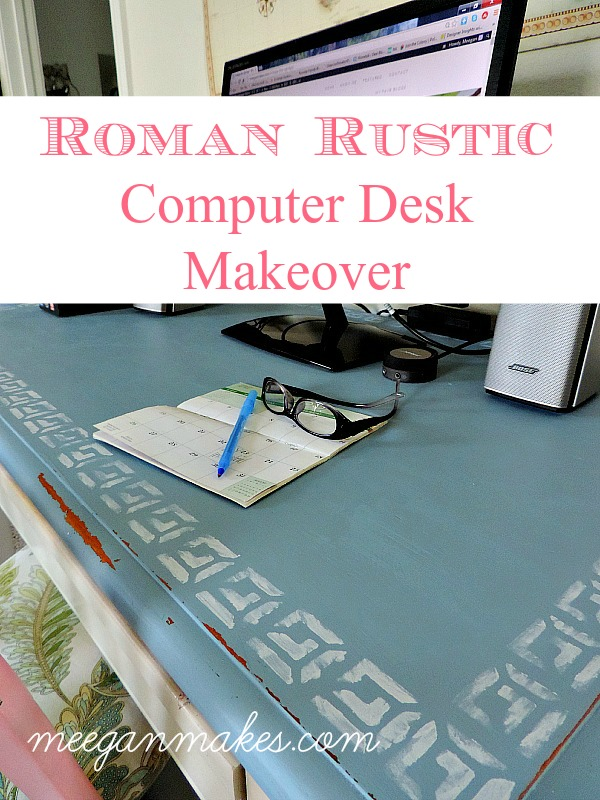 Rustic Roman Computer DeskMakeover