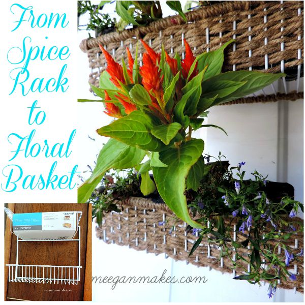 From Spice Rack to Floral Basket
