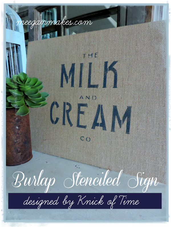 Milk and Cream Co. Stenciled On Burlap Stencil designed by Knick of Thyme