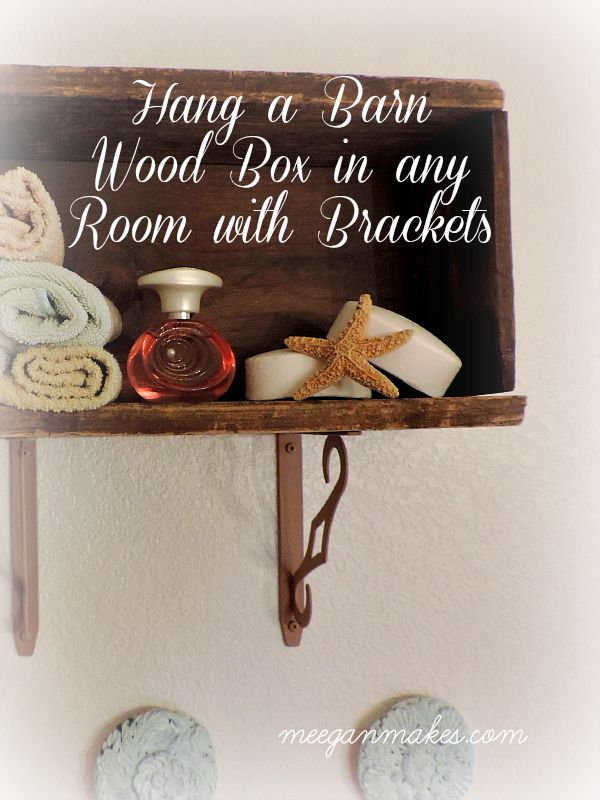 Hang a Barn Wood Box in Any Room with Brackets LowesDIYDays