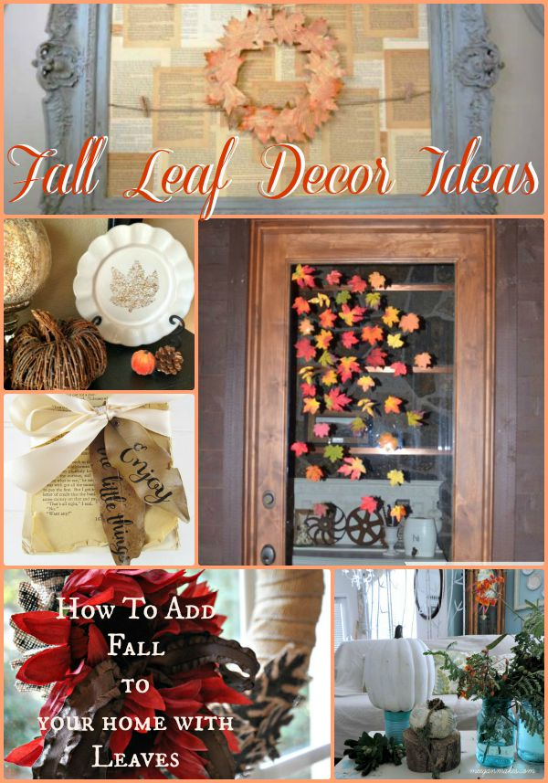 How To Add Fall To Your Home With Leaves