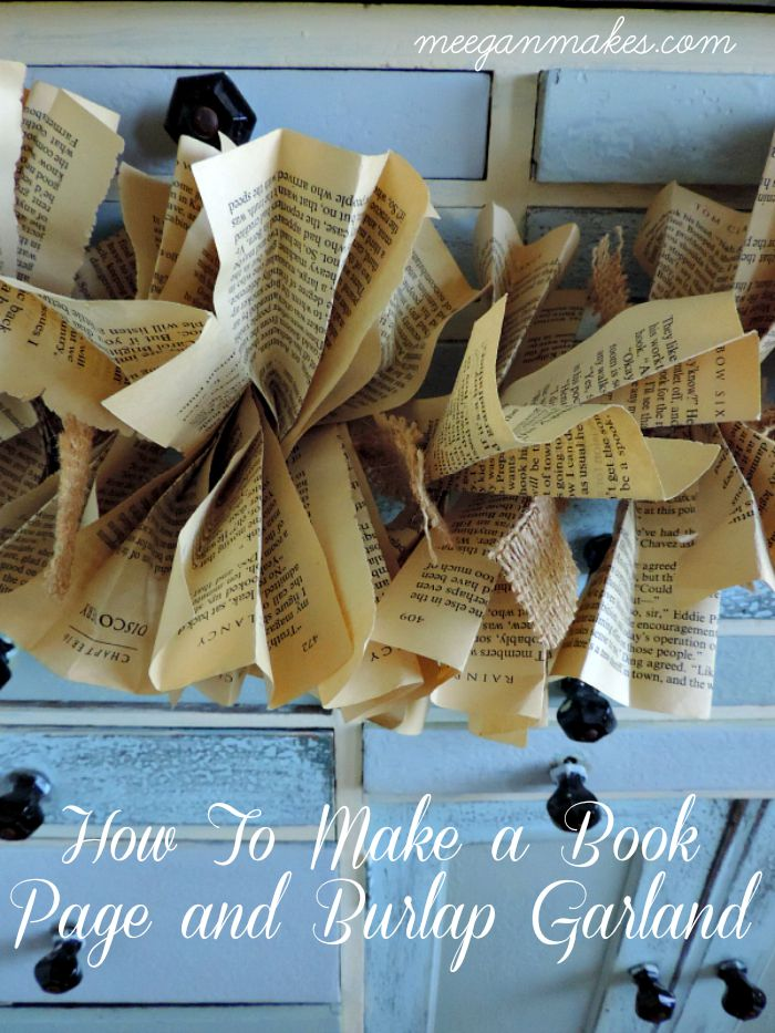 How To Make a Burlap & Book Page Garland