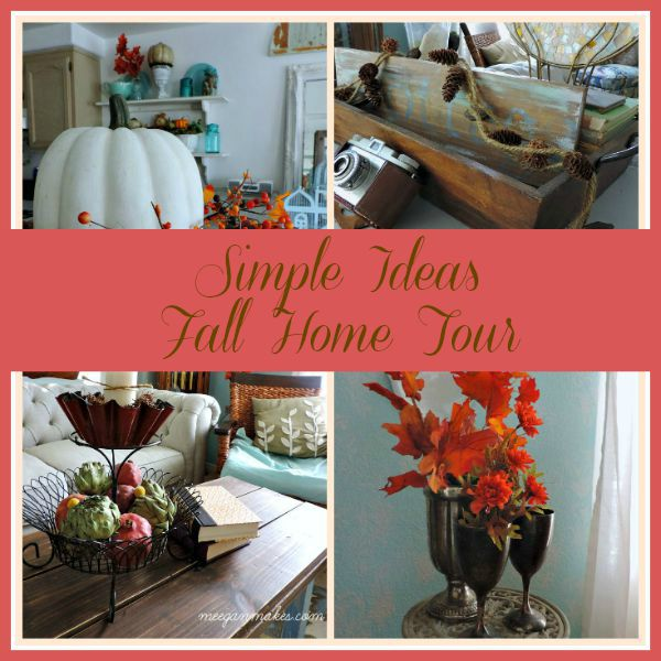 Simple Ideas Fall Home Tour