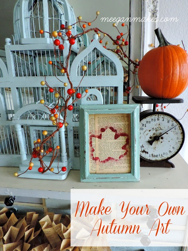 Make Your Own Autumn Art Tutorial