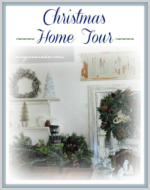 Christmas Home Tour from meeganmakes.com