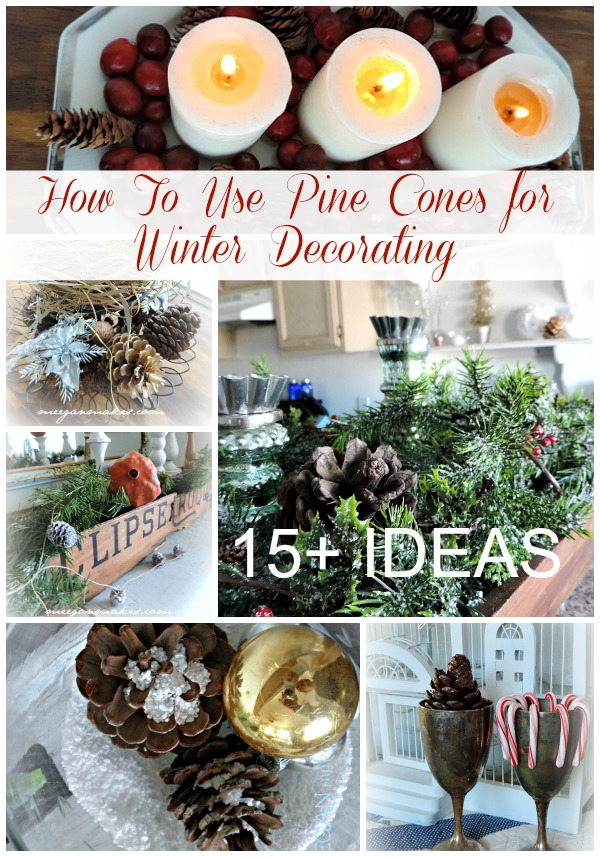 How To Use Pine Cones for Winter Decorating