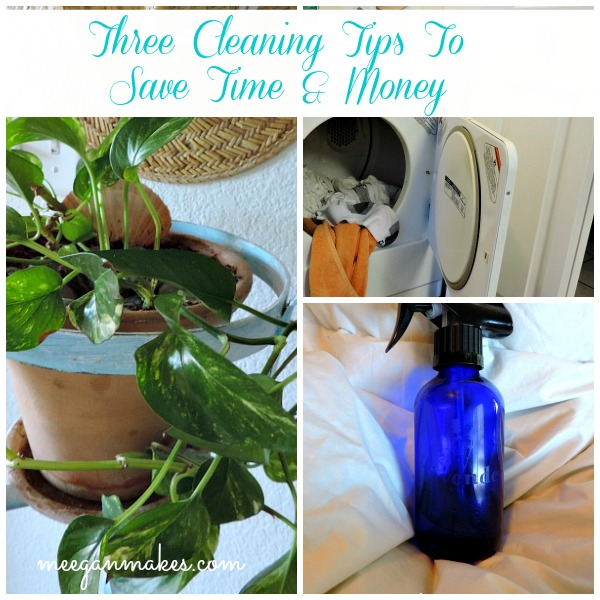 Three Cleaning Tips To Save You Time & Money