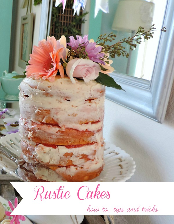 Rustic Cakes How to, tips and tricks