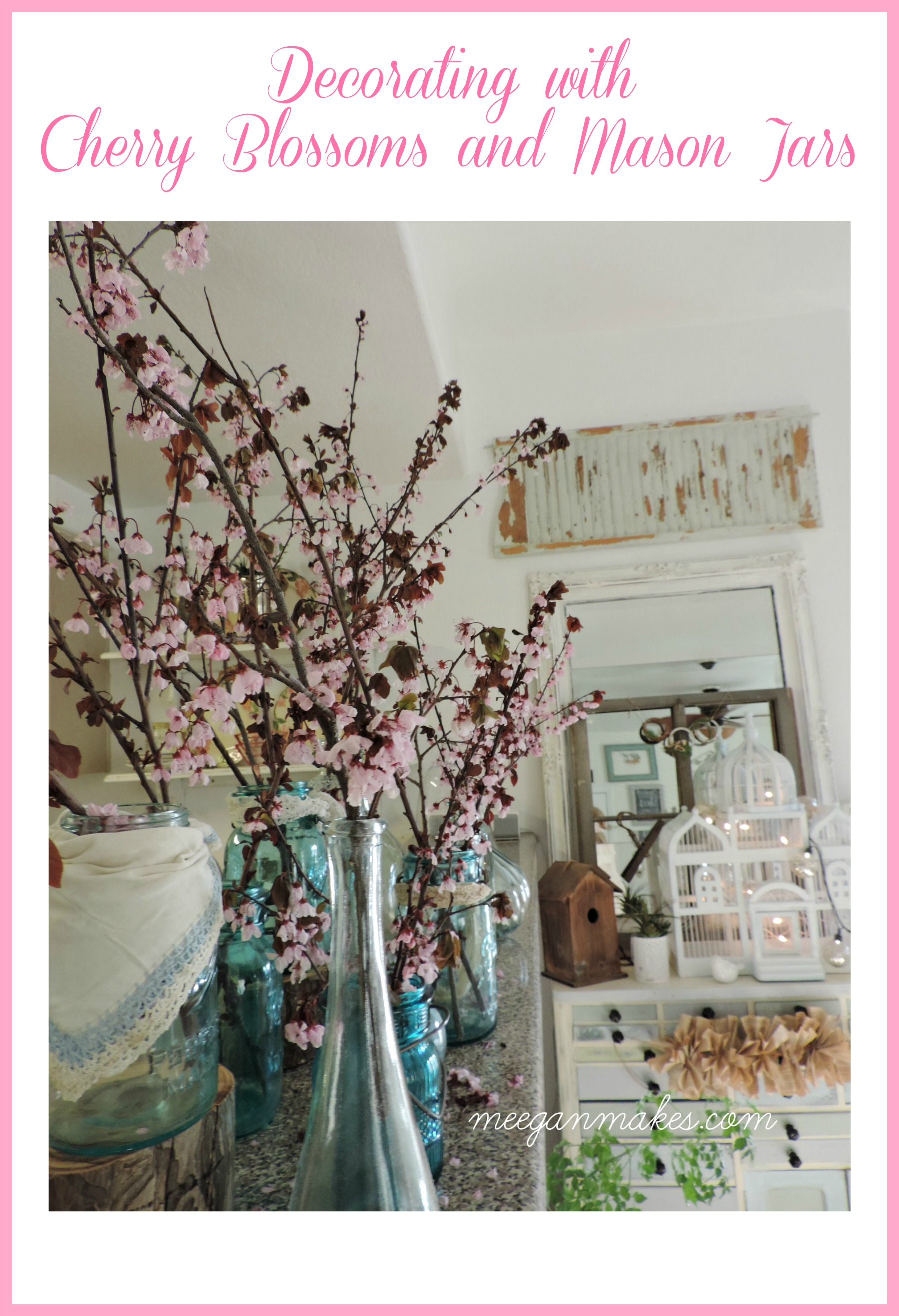 Decorating with Cherry Blossoms and Mason jars