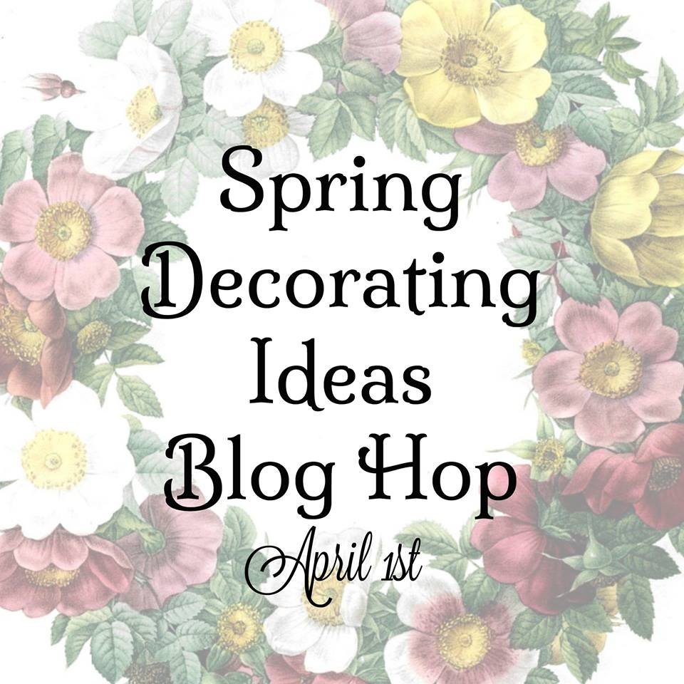 It Is Wonderful To Be With You On This Wonderful Spring Day. It Is A  Perfect Time For Me To Share Some Of MY Own Spring Home Decor Ideas.