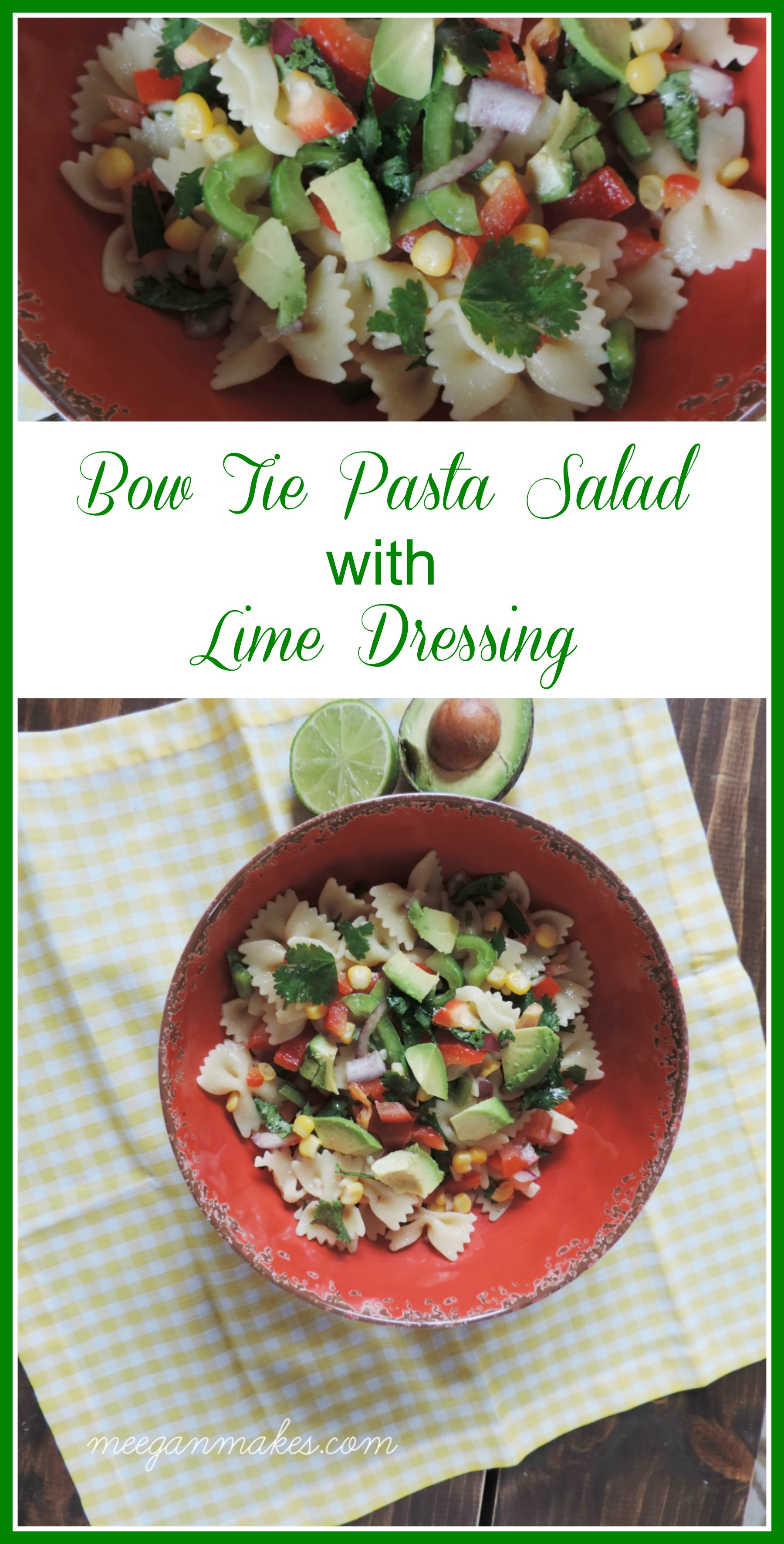 Bow Tie Pasta Salad with Lime Dressing by meeganmakes.com
