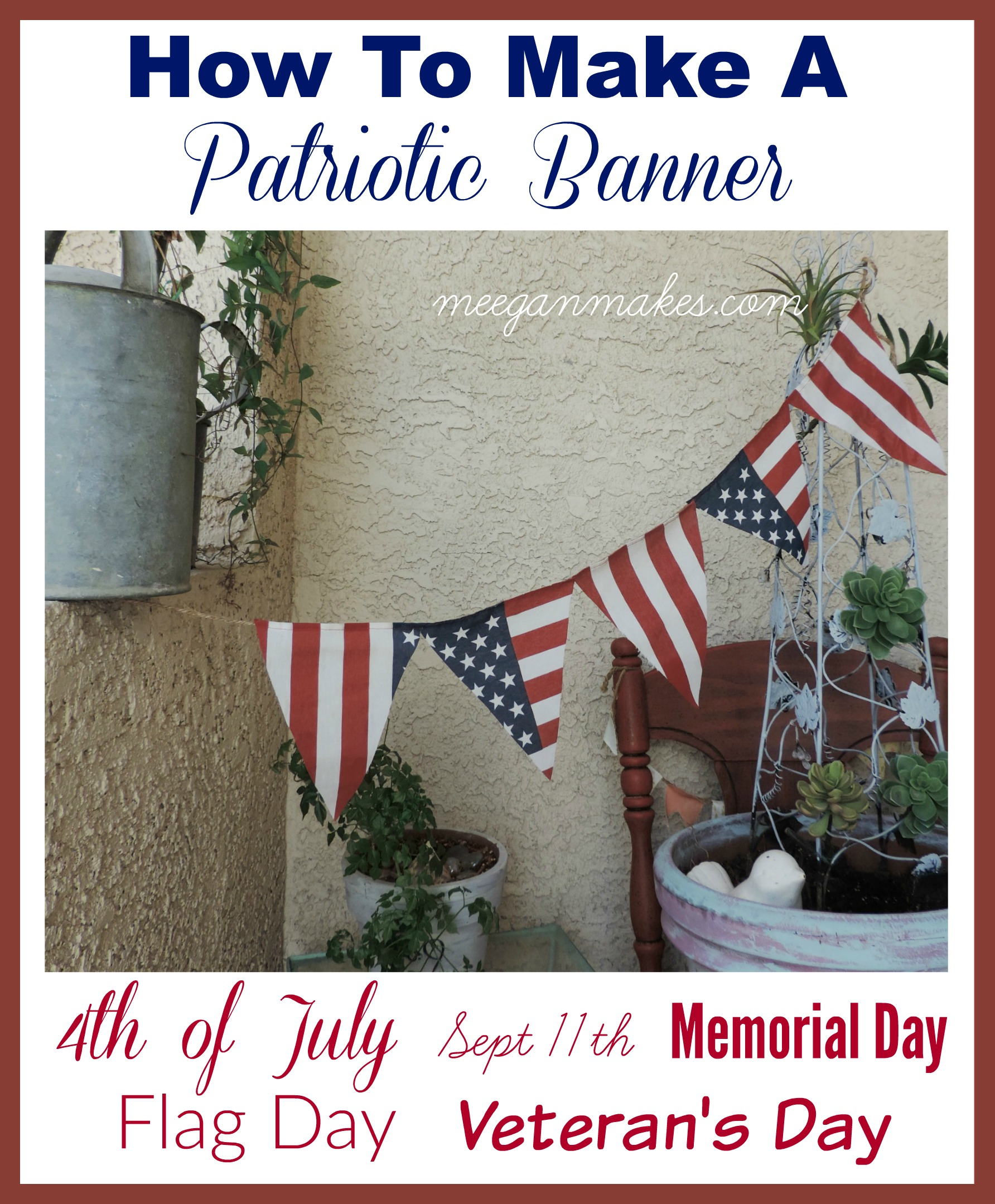 How To Make A Patriotic Banner by meeganmakes.com