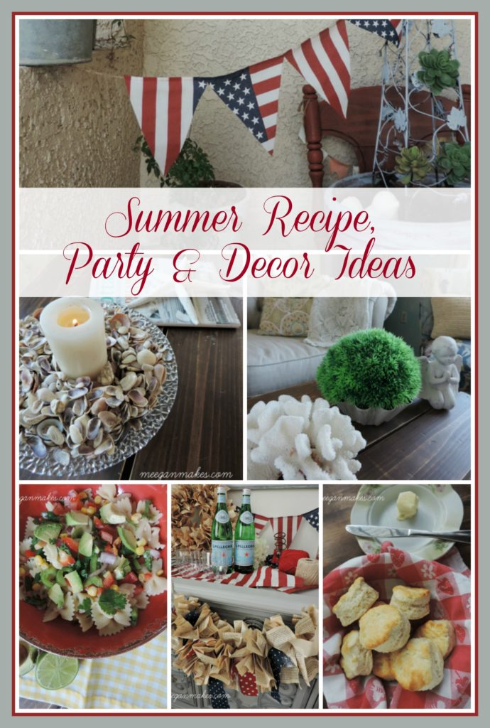 Summer Recipe, Party and Decor Ideas from meeganmakes