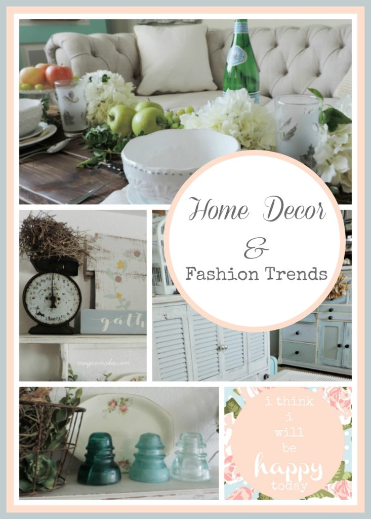 Home Decor & Fashion Trends