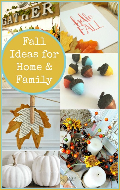 12 Fall Ideas For Home & Family Button