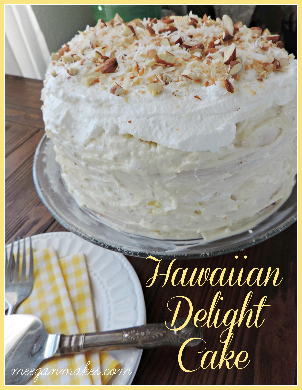 Hawaiian Delight Cake Recipe What Meegan Makes
