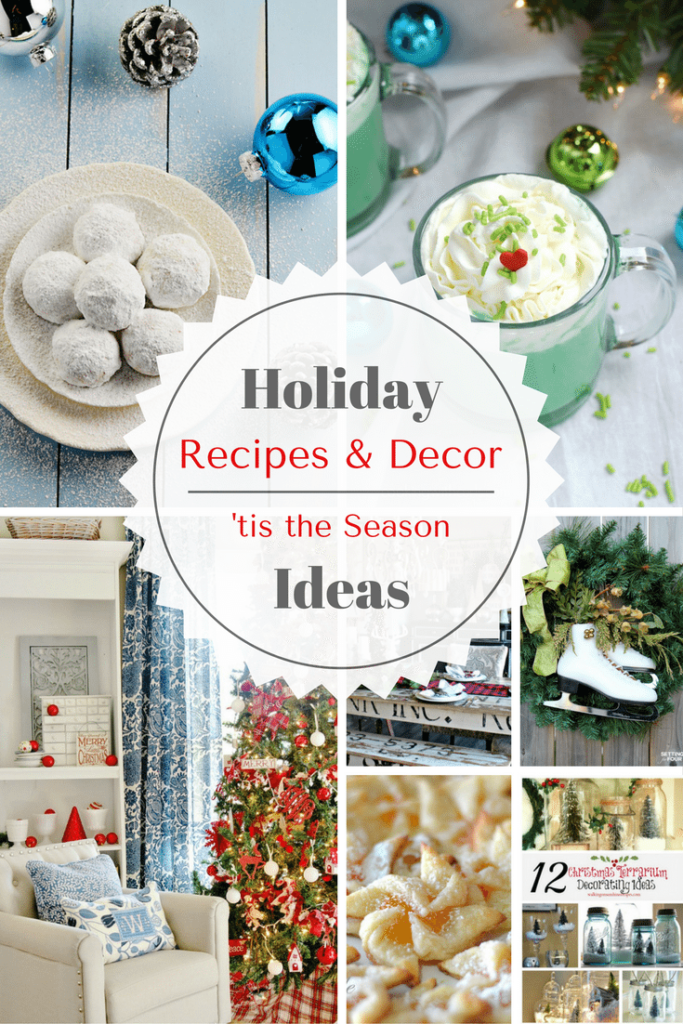 holiday-decor-and-recipe-ideas-tis-the-season