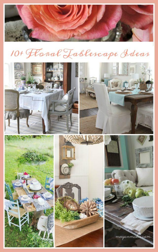 Tablescape Ideas 10+ floral tablescape ideas - what meegan makes
