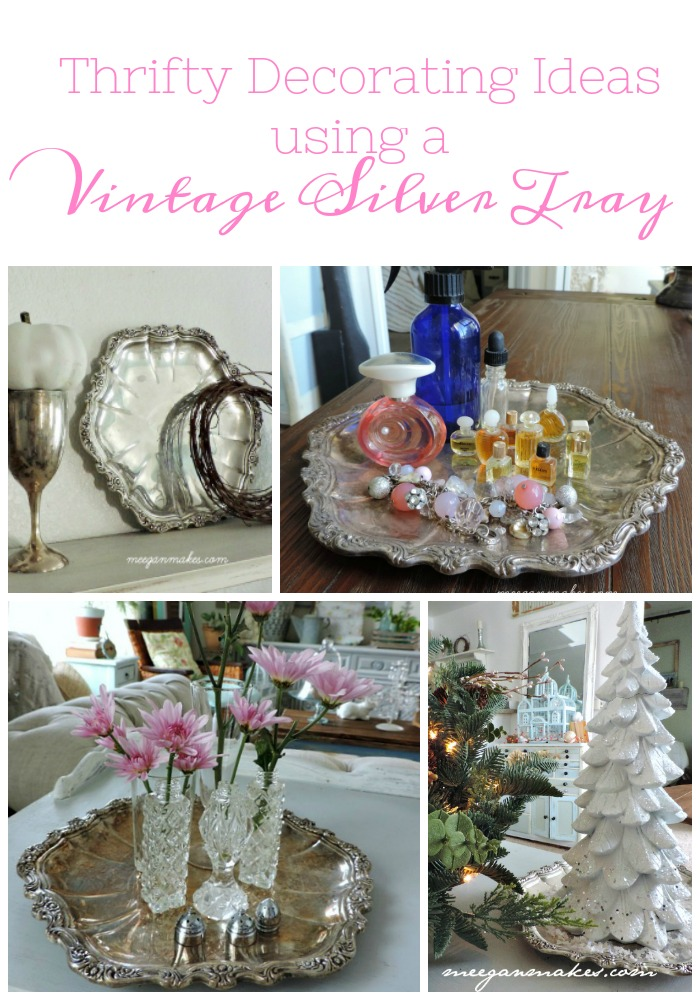 Decorating ideas with silver trays for Thrifty decor